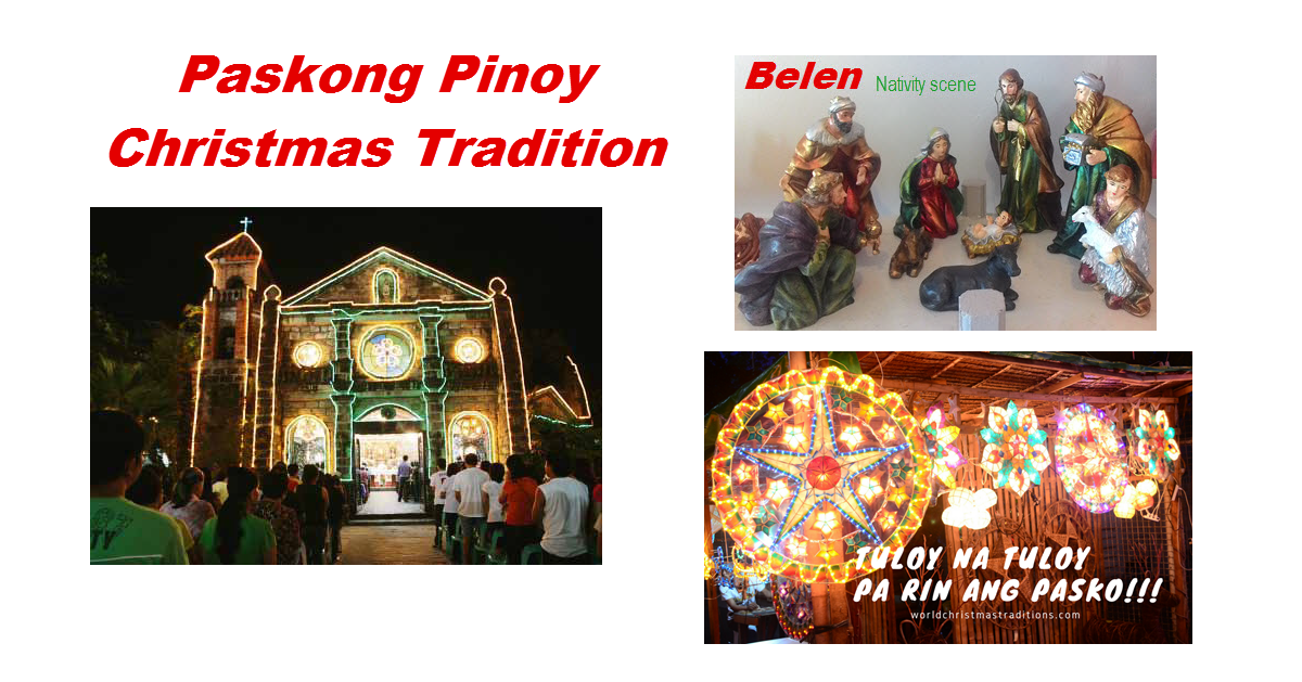 Paskong Pinoy Christmas Traditions in the Philippines