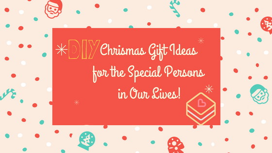 Chrismas Gift Ideas for the Special Persons in Our Lives!